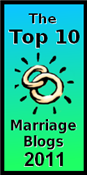 Top Ten Marriage Blog 2011 award nominations